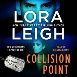 Collision Point A Brute Force Novel, Lora Leigh