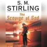 The Scourge of God A Novel of the Change, S. M. Stirling