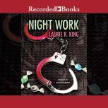 Night Work, Laurie R. King
