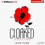 Cloaked, Alex Flinn