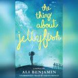 The Thing About Jellyfish, Ali Benjamin