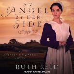 An Angel by Her Side, Ruth Reid
