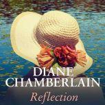 Reflection, Diane Chamberlain