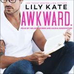 Awkward, Lily Kate