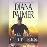 All That Glitters, Diana Palmer