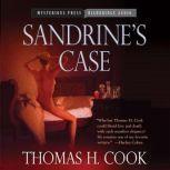 Sandrine's Case, Thomas H. Cook