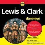 Lewis & Clark For Dummies, Sammye J. Meadows