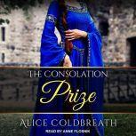The Consolation Prize, Alice Coldbreath