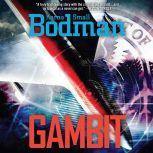 Gambit, Karna Small Bodman