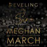 Reveling in Sin, Meghan March