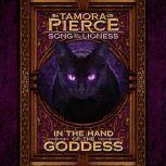 In the Hand of the Goddess Song of the Lioness #2, Tamora Pierce