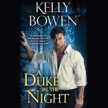 A Duke in the Night, Kelly Bowen