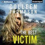 The Best Victim, Colleen Thompson