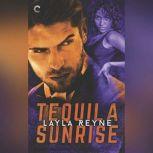 Tequila Sunrise, Layla Reyne