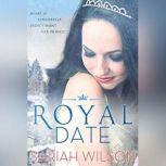 Royal Date, Sariah Wilson