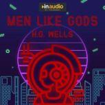 Men Like Gods, H.G. Wells