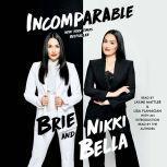 Incomparable, Brie Bella