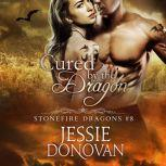 Cured by the Dragon, Jessie Donovan