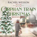 Orphan Train Christmas, Rachel Wesson