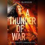 A Thunder of War, Steve McHugh