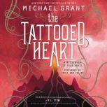 The Tattooed Heart, Michael Grant