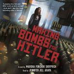 Making Bombs for Hitler, Marsha Forchuk Skrypuch