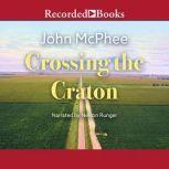 Crossing the Craton, John McPhee