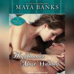 Highlander Most Wanted, Maya Banks