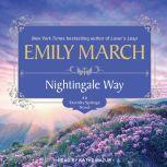 Nightingale Way, Emily March