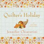 Quilter's Holiday, Jennifer Chiaverini