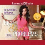 Rich Girl Problems, Tu-Shonda L. Whitaker