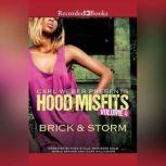 Hood Misfits Volume 4 Carl Weber Presents, Brick
