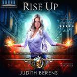 Rise Up Alison Brownstone Book 12, Judith Berens