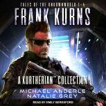 Frank Kurns Tales Of The UnknownWorld, Michael Anderle
