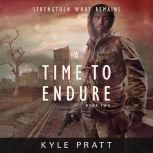 A Time to Endure, Kyle Pratt