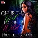 Church Girl Gone Wild, Ni'chelle Genovese