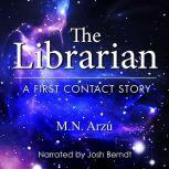 Librarian, The: A First Contact Story, M.N. Arzu