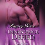 Innocence Defied, Lainey Reese