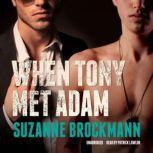 When Tony Met Adam, Suzanne Brockmann