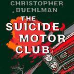 The Suicide Motor Club, Christopher Buehlman
