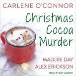 Christmas Cocoa Murder, Maddie Day