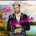 The Brainy Billionaire, Elana Johnson