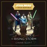 Star Wars: The Rising Storm (The High Republic), Cavan Scott