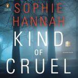 Kind of Cruel, Sophie Hannah