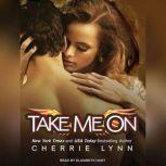 Take Me On, Cherrie Lynn
