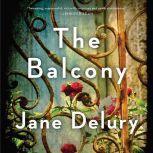 The Balcony, Jane Delury