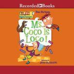 Ms. Coco is Loco, Dan Gutman