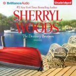 The Devaney Brothers: Daniel Daniel's Desire, Sherryl Woods