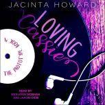 Loving Cassie, Jacinta Howard