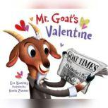Mr. Goat's Valentine, Eve Bunting